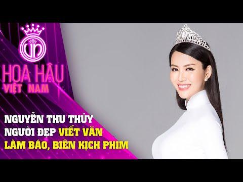 Hoa Hậu Nguyễn Thu Thủy Người Đẹp Viết Văn, Làm Báo, Biên Kịch Phim