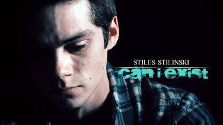 Stiles Stilinski ★ Can I Exsit