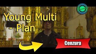 Young Multi - Plan (wersja bez brzydkich słów) | Sanndi