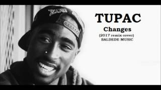 Tupac - Changes (2017 Cover)