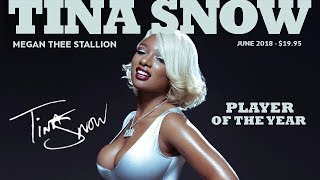 Megan Thee Stallion - Cognac Queen (Tina Snow)
