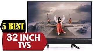 5 Best 32 Inch TVs 2018 | Best 32 Inch TVs Reviews  | Top 5 32 Inch TVs