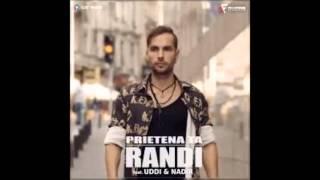 Randi ft  Uddi & Nadir Prietena Ta DJ EMIL and DJ ROLAND REMIX