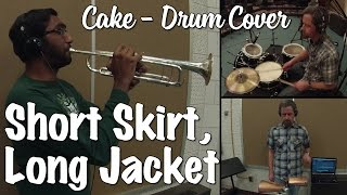 Cake - Short Skirt Long Jacket Trumpet, Drumset, Percussion Cover