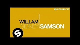 Sidney Samson ft. will.i.am - Better Than Yesterday (Official Lyric Video)