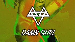 NEFFEX - Damn Gurl [Copyright Free]