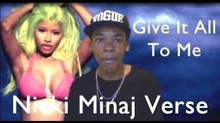 Give It All To Me - Nicki Minaj(verse) Ft. Mavado