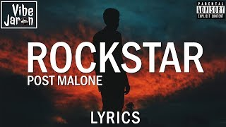 Post Malone - Rockstar (Lyrics) ft. 21 Savage (Dylan Matthew Remix)