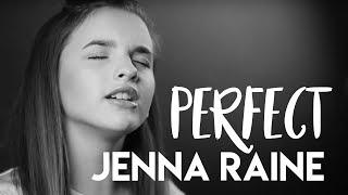 Perfect - Ed Sheeran (Jenna Raine Simmons Cover)