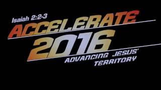 ACCELERATE! Advancing Jesus' Territory