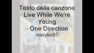 Testo Live While We're Young  One Direction