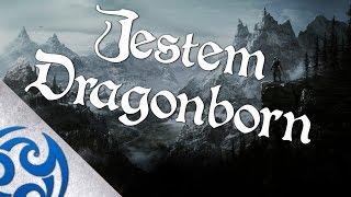 ♫ JESTEM DRAGONBORN (The Elder Scrolls V Skyrim Rap) [PL]