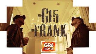 MC G15 e MC Frank - Homenagem (GR6 Filmes) DJ Leozinho MPC
