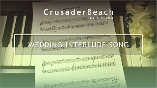 Wedding Music | Signing Register / Lighting Unity Candle Interlude Song | Best Wedding Songs 2017