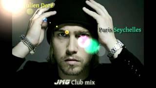 Julien Doré - Paris Seychelles (JMG Club Mix)
