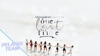 [Vietsub][Audio] One Last Time - Girls' Generation/SNSD (소녀시대)
