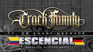 CRACK FAMILY - ESCENCIAL feat. DR KNARF (Produced by: Ritmo Beats)
