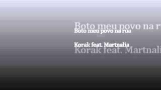 Korak feat. Martnalia - Boto meu povo na rua