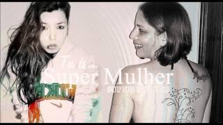 Dianna Sousa - Super Mulher