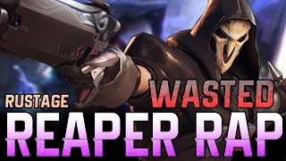 """REAPER RAP - """"WASTED"""" - RUSTAGE [OVERWATCH]"""