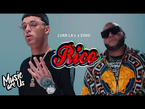 Rico - Luar La L x Esko