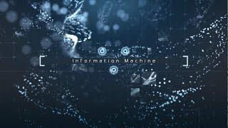 Information Machine | Intro HD
