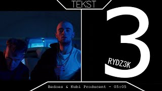 TEKST - Bedoes & Kubi Producent - 05:05
