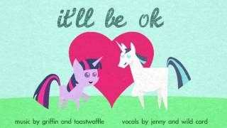 It'll Be OK (FiW original song)