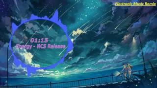 Energy - NCS Release - Elektronomia - EMR