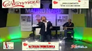 Mauro Nardi - Te penzo ancora - Live Napoli Mia
