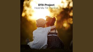 Hold Me Till The End (Radio Edit)