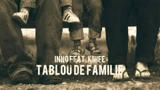 INNO - Tablou de familie (feat. Knife)