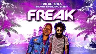 Pequeño Bless - Freak feat Zadkiel (Audio) - Songz