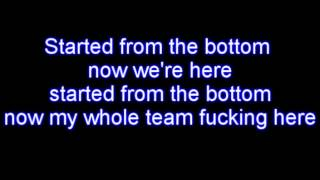 Drake - Started From The Bottom LYRICS [HQ]