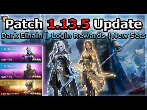RAID Shadow Legends | PATCH 1.13.5 UPDATE | Dark Elhain, Login Rewards, New Sets