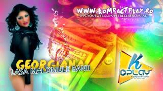 Georgiana - Lasa mai omule banii Muzica de Petrecere 2014