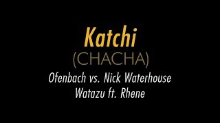Ofenbach vs. Nick Waterhouse - Katchi (ChaCha) | Watazu Cover