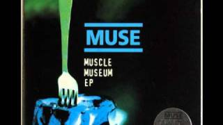 Muse (Muscle Museum EP) - Uno