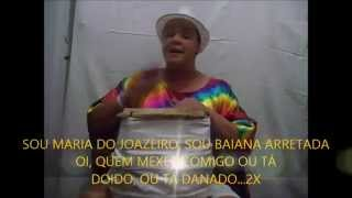 PONTO DA BAIANA MARIA DO JOAZEIRO - EU SOU DA BAHIA