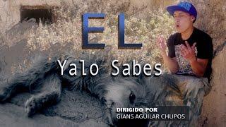 EL - Yalo sabes   (Video Oficial)