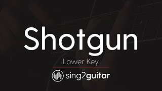 Shotgun (Lower Key - Acoustic Guitar Karaoke) George Ezra