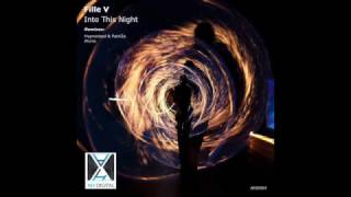 Fille V - Into This Night (AHD 064)