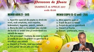 Petrecere Paste 2017 - Restaurant Roman