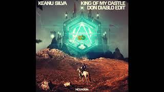 King Of My Castle Don Diablo Edit