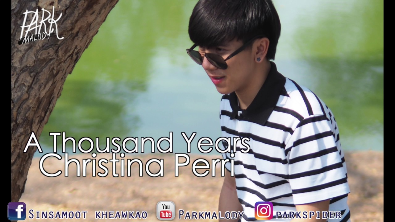 A Thousand Years - Christina Perri - [ ParKmalody Cover ]