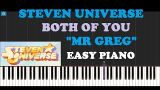 """Steven Universe - Both Of You """"Mr Greg"""" (Piano Tutorial With Synthesia)"""