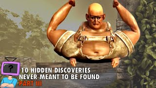 10 Game Discoveries Never Meant To Be Found   Part III