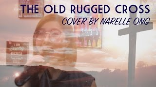 The Old Rugged Cross (Hymn) - Cover by Narelle Ong
