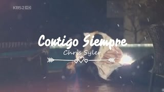 Contigo Siempre - Chris Syler (Nueva version) + letra