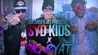 SYD KIDS - Bang That Feat. Big RYAT (AUDIO) Prod. By Rockstar Mechanix